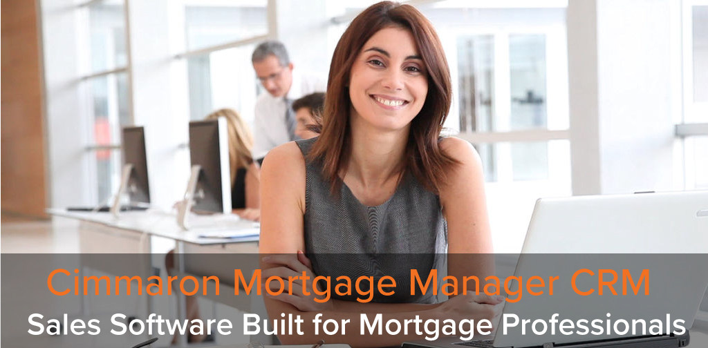 Cimmaron Mortgage Manager CRM