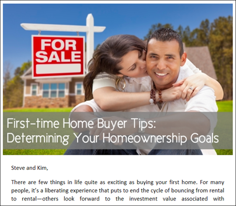 First-time Home Buyer Tips - Determining Your Homeownership Goals